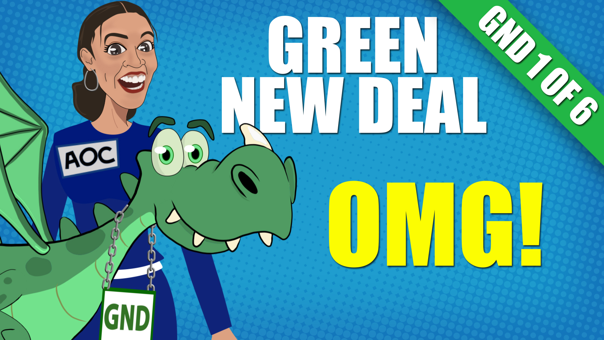 Green New Deal: OMG!
