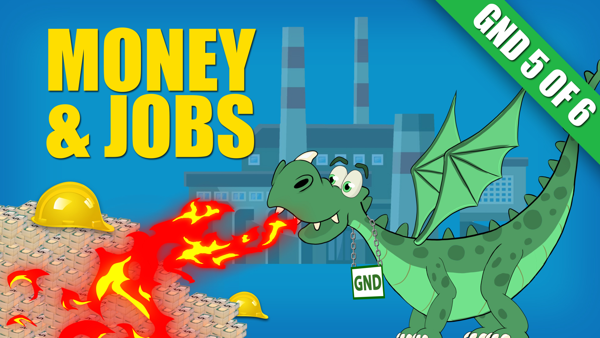 Green New Deal: Money & Jobs
